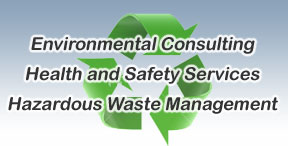Environmental Consulting, Health and Safety Services, Hazardous Waste Management